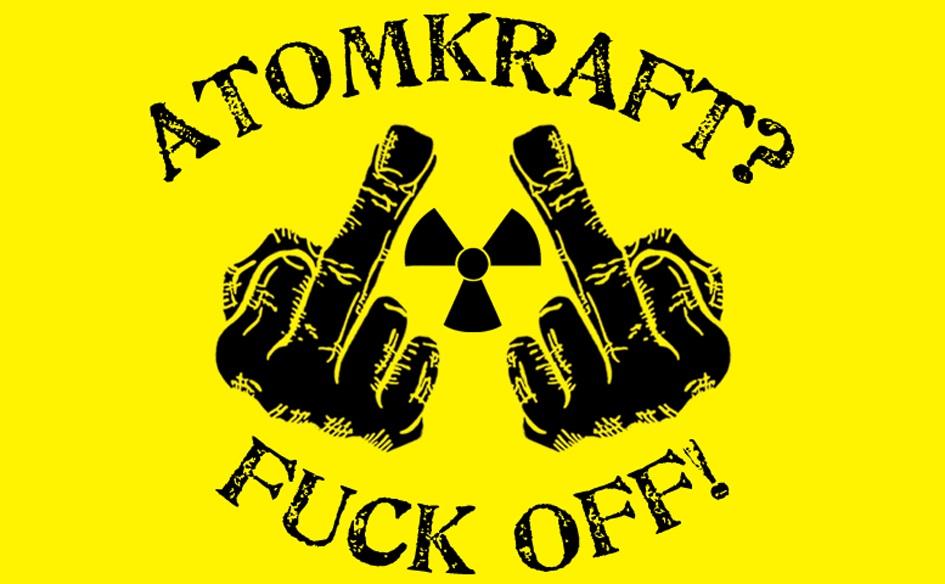 atomkraft fuck off